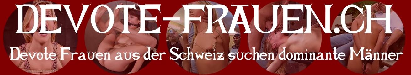 Devote Frauen aus der Schweiz